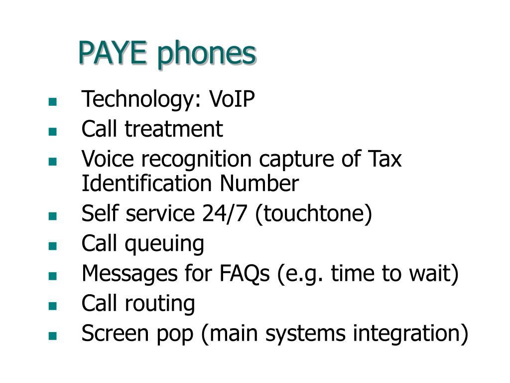 PAYE phones