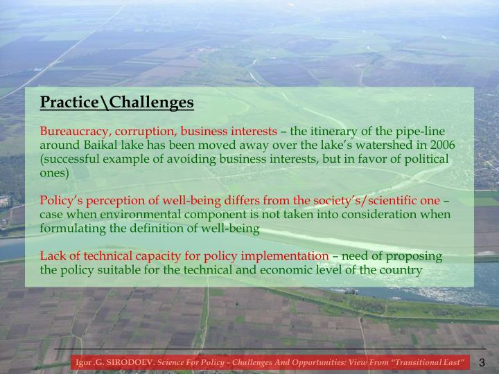 Science for policy challenges and opportunities view from