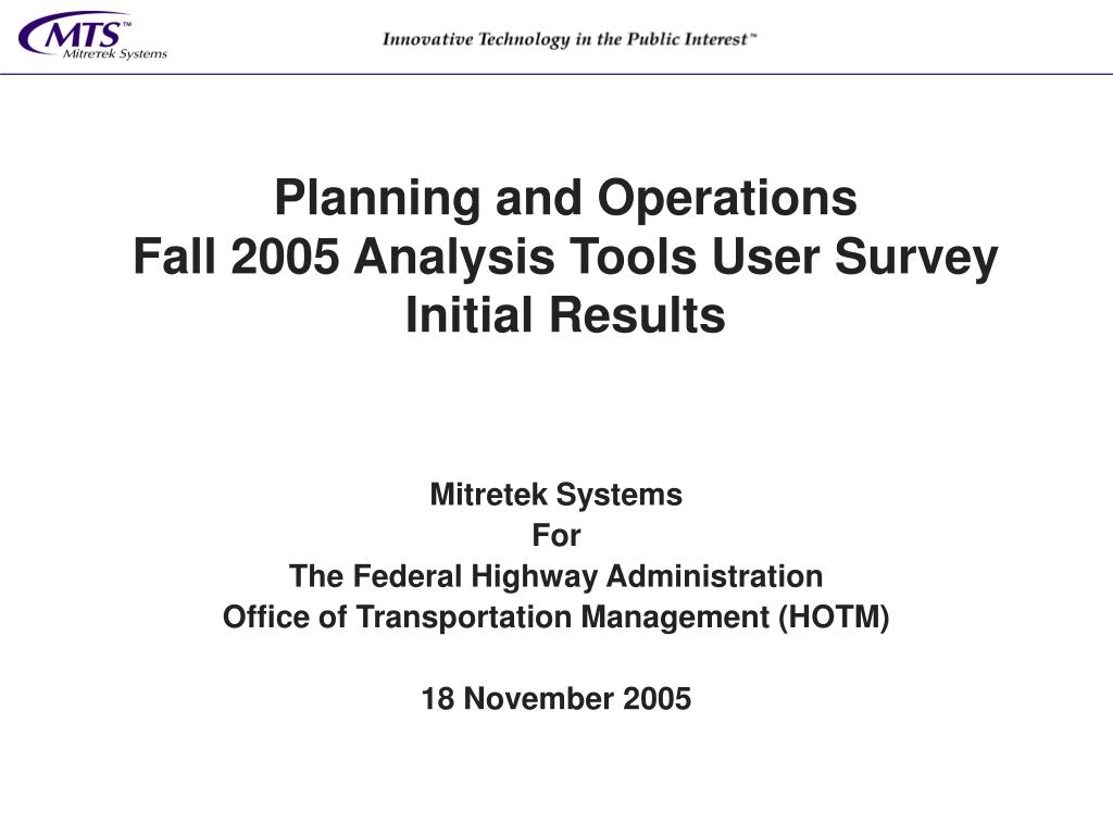 planning and operations fall 2005 analysis tools user survey initial results l.