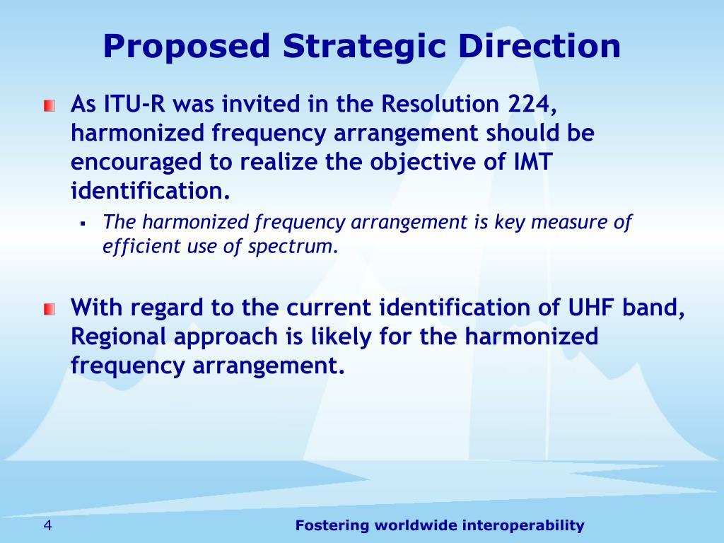 Proposed Strategic Direction