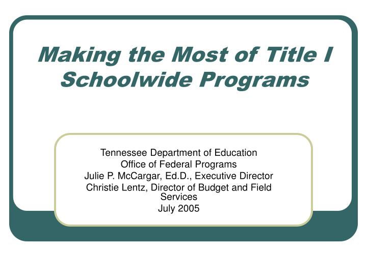 making the most of title i schoolwide programs n.