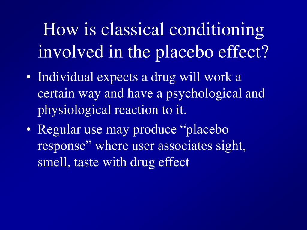 How is classical conditioning involved in the placebo effect?