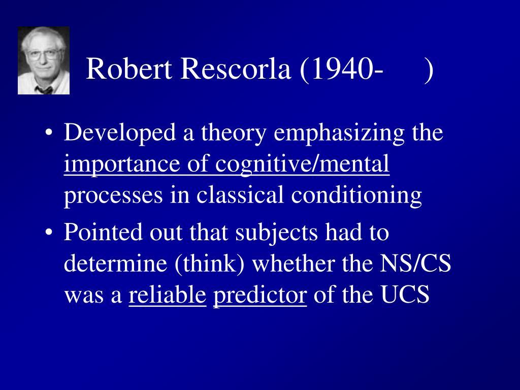 Robert Rescorla (1940-     )