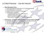 l c best practices use the internet
