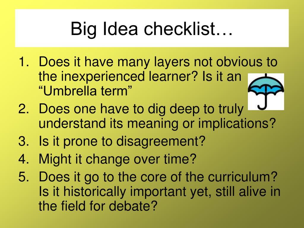 Big Idea checklist…