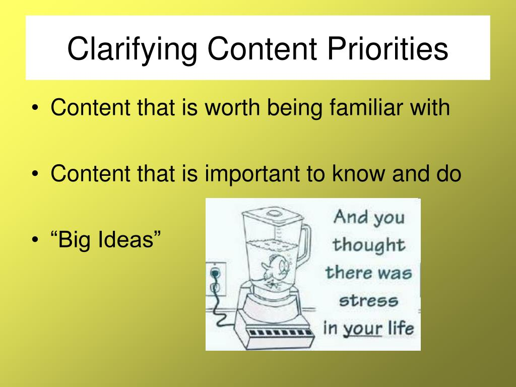 Clarifying Content Priorities