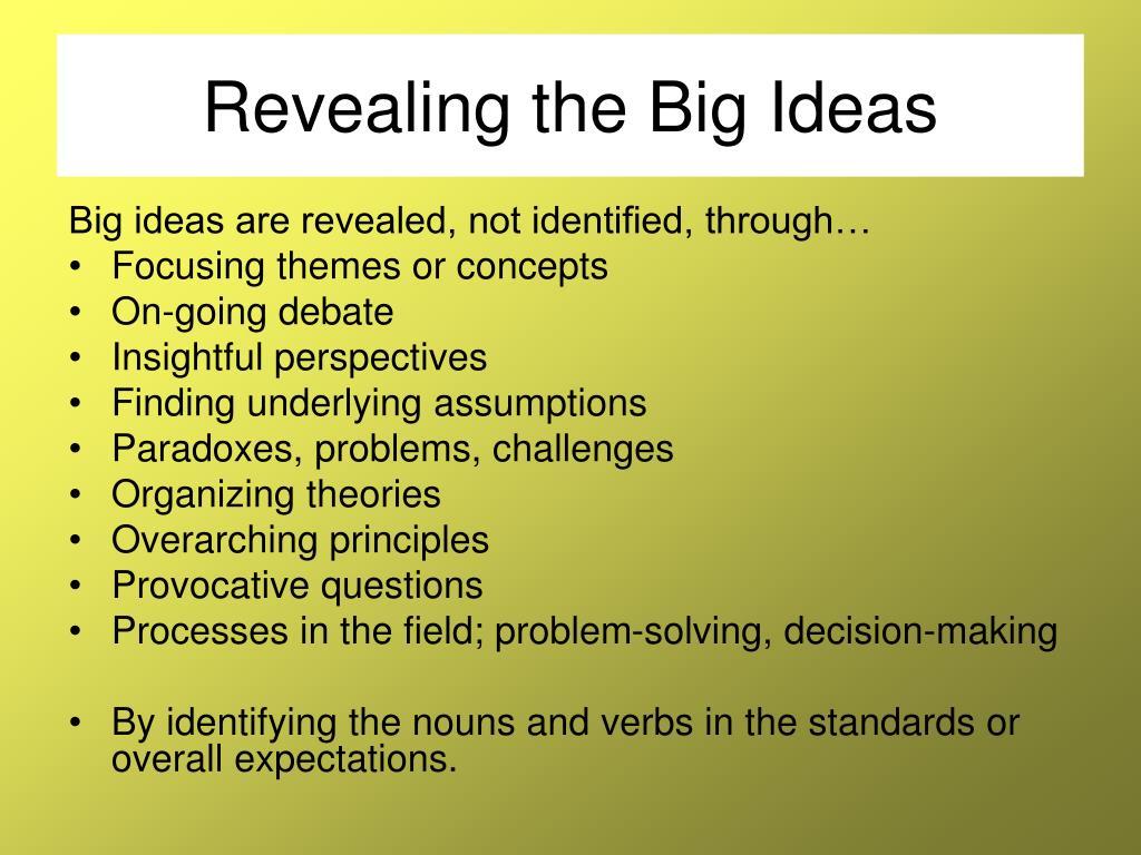 Revealing the Big Ideas
