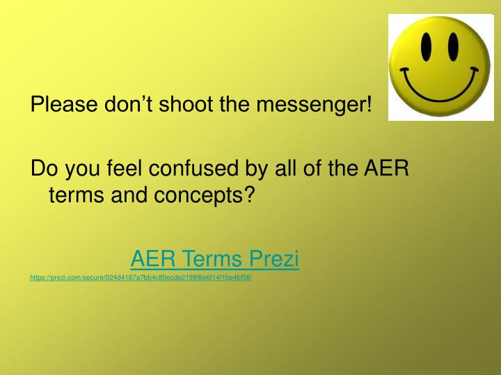 Please don't shoot the messenger!