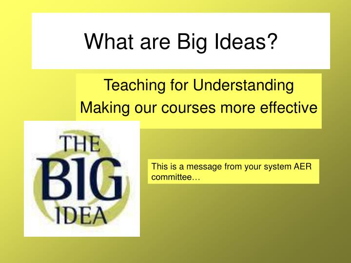 What are big ideas