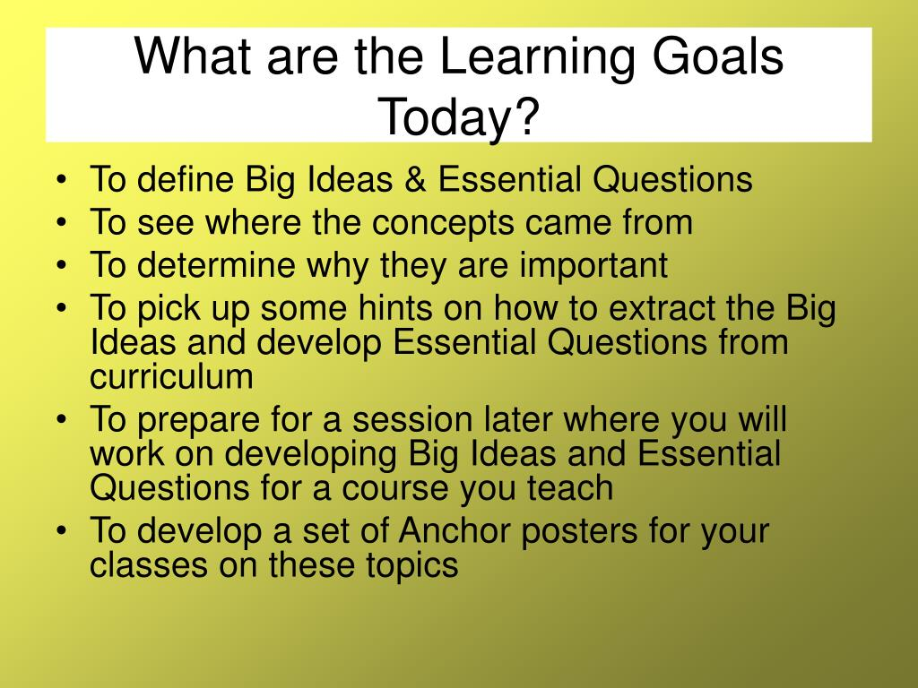 What are the Learning Goals Today?