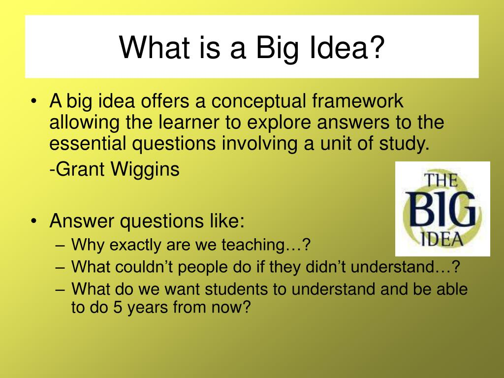 What is a Big Idea?
