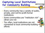 capturing local institutions for community building