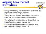 mapping local formal institutions