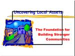 uncovering local assets