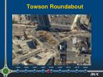 towson roundabout