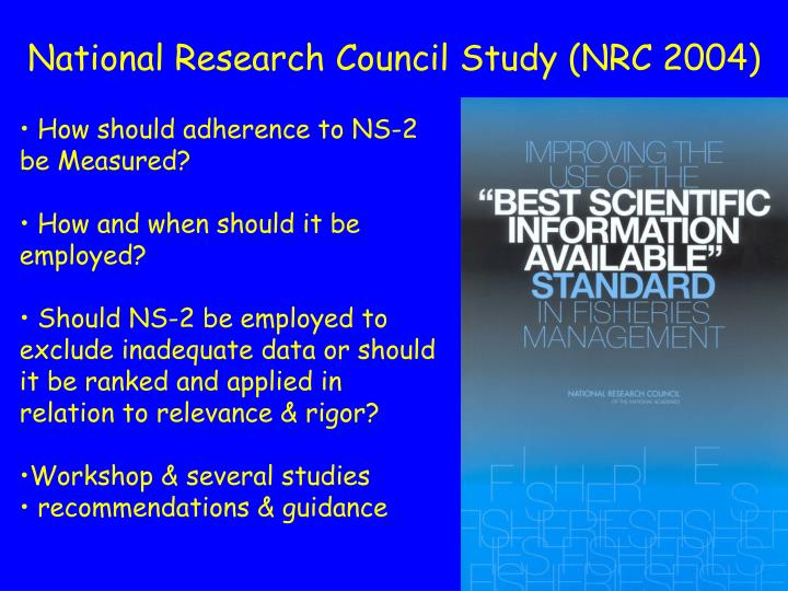 National Research Council Study (NRC 2004)