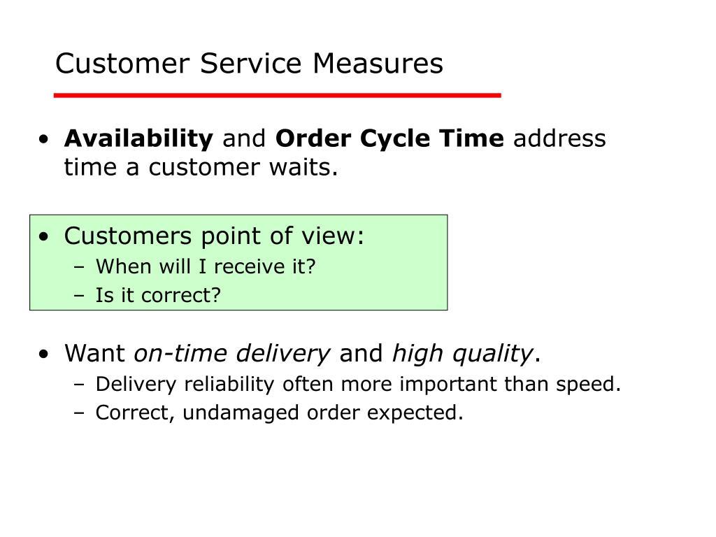 Customer Service Measures