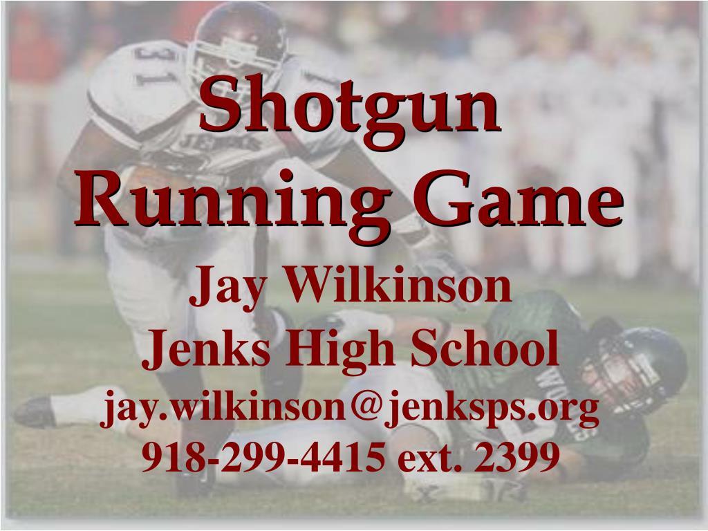 Shotgun Running Game