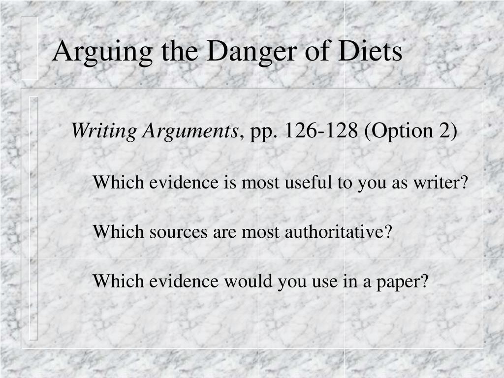 Arguing the Danger of Diets