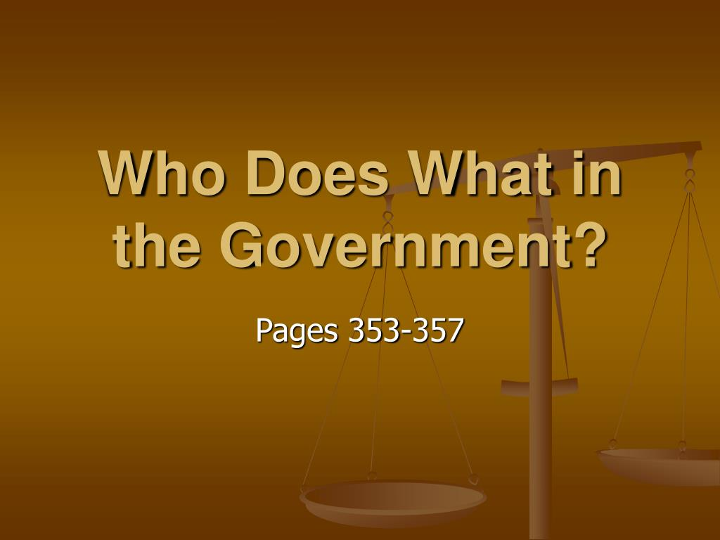 who does what in the government