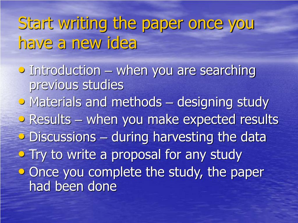 Start writing the paper once you have a new idea