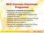 moe overseas attachment programme