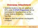 overseas attachment