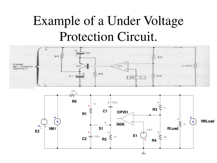 Example of a Under Voltage Protection Circuit.