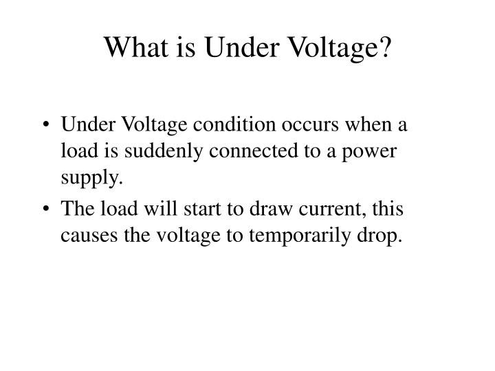 What is under voltage
