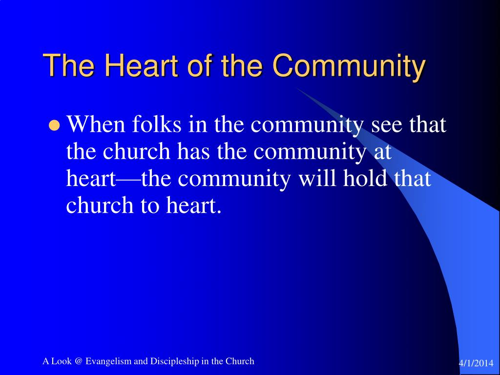 The Heart of the Community
