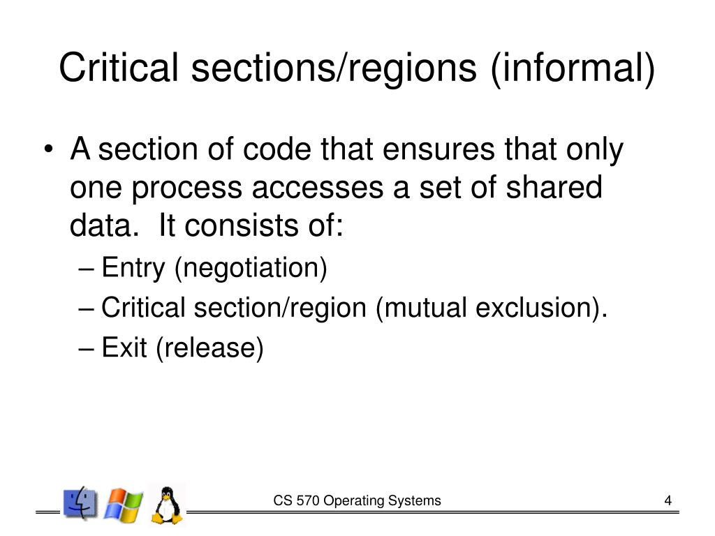 Critical sections/regions (informal)