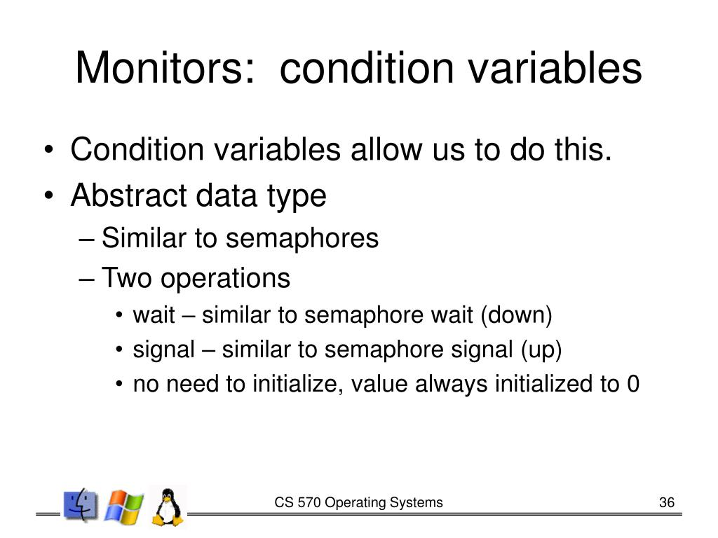 Monitors:  condition variables