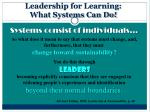 leadership for learning what systems can do