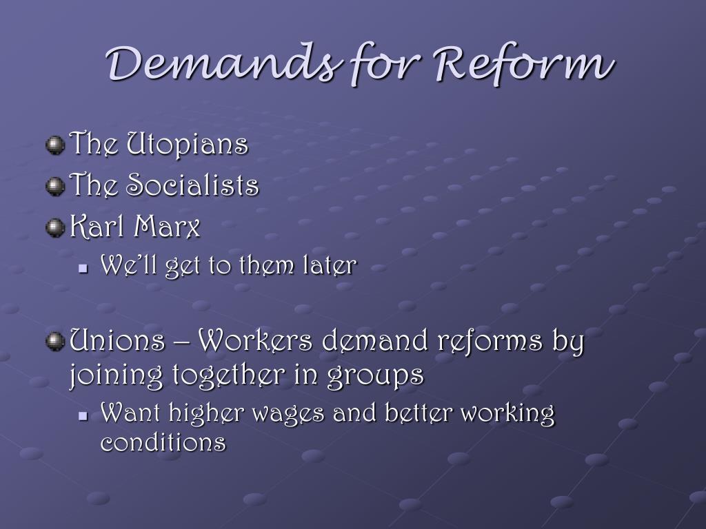 Demands for Reform