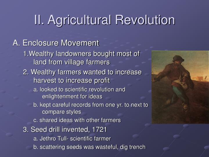 Ii agricultural revolution