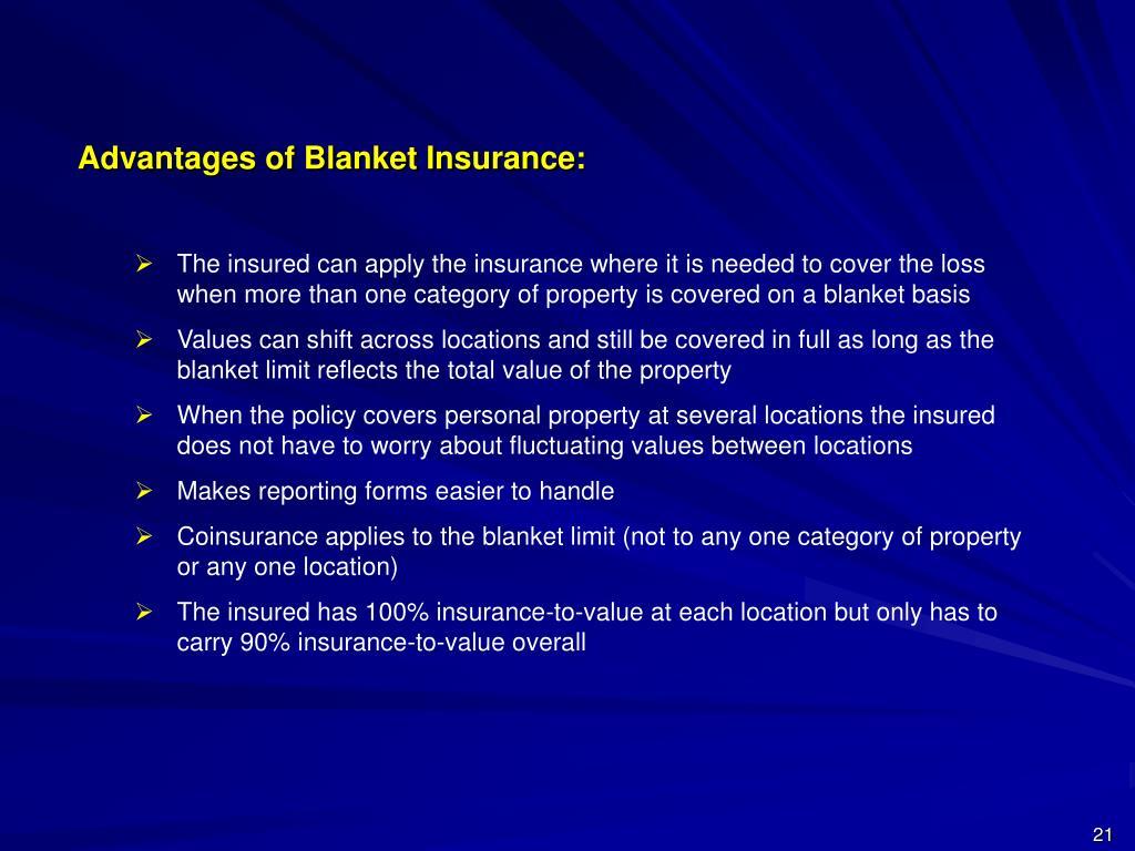 Advantages of Blanket Insurance: