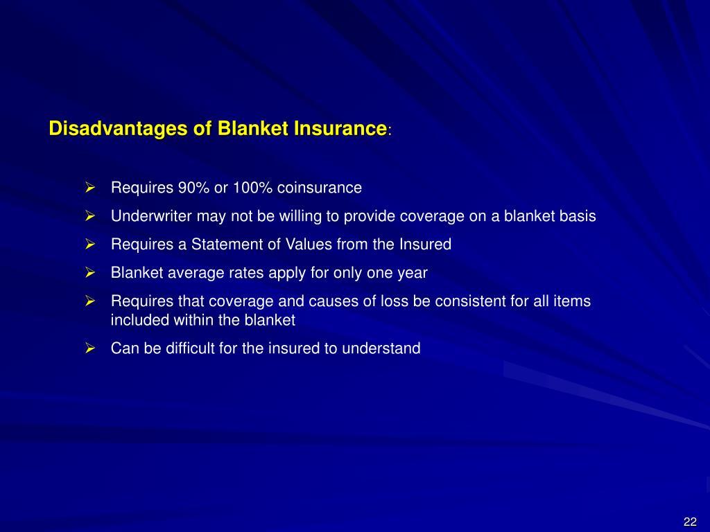 Disadvantages of Blanket Insurance