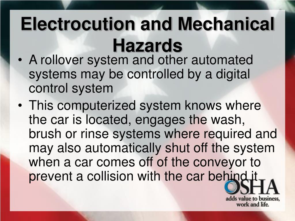 Electrocution and Mechanical Hazards