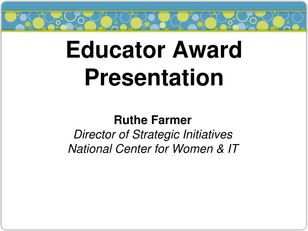 Educator Award Presentation