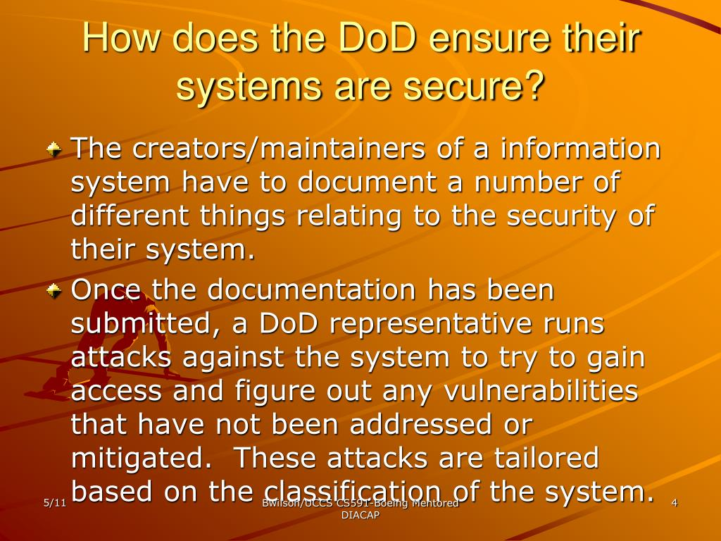 How does the DoD ensure their systems are secure?