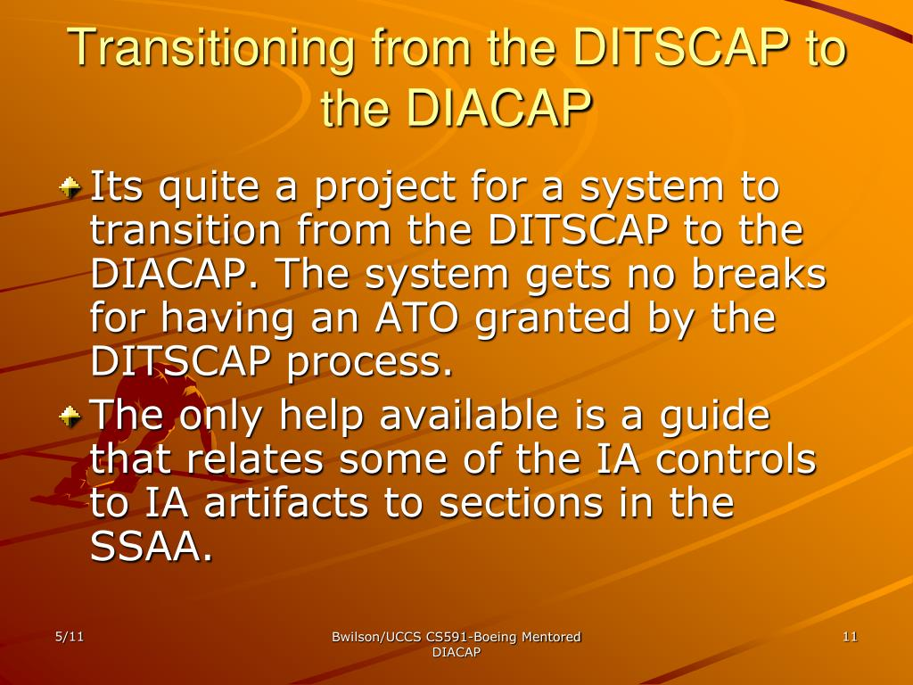 Transitioning from the DITSCAP to the DIACAP