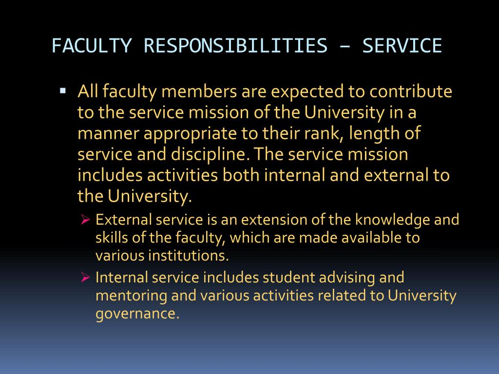 FACULTY RESPONSIBILITIES – SERVICE