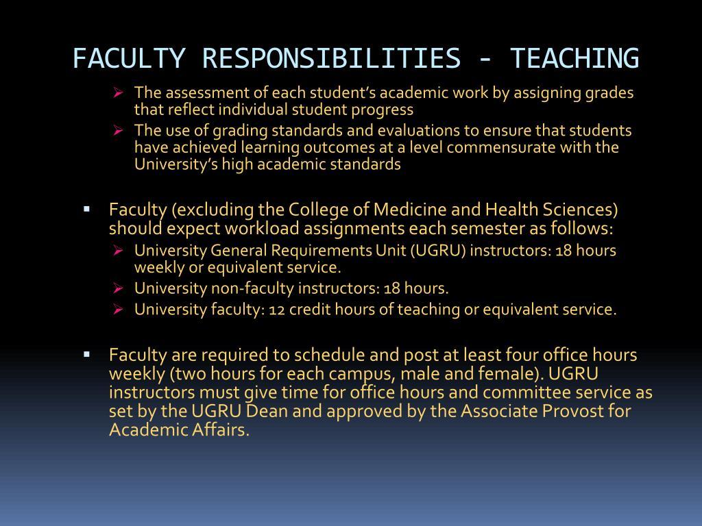 FACULTY RESPONSIBILITIES - TEACHING