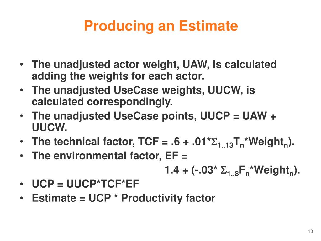 Producing an Estimate