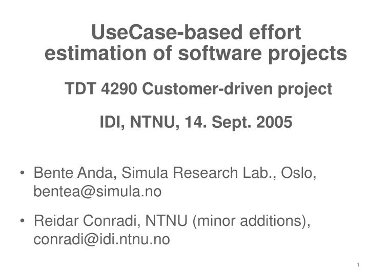 UseCase-based effort estimation of software projects
