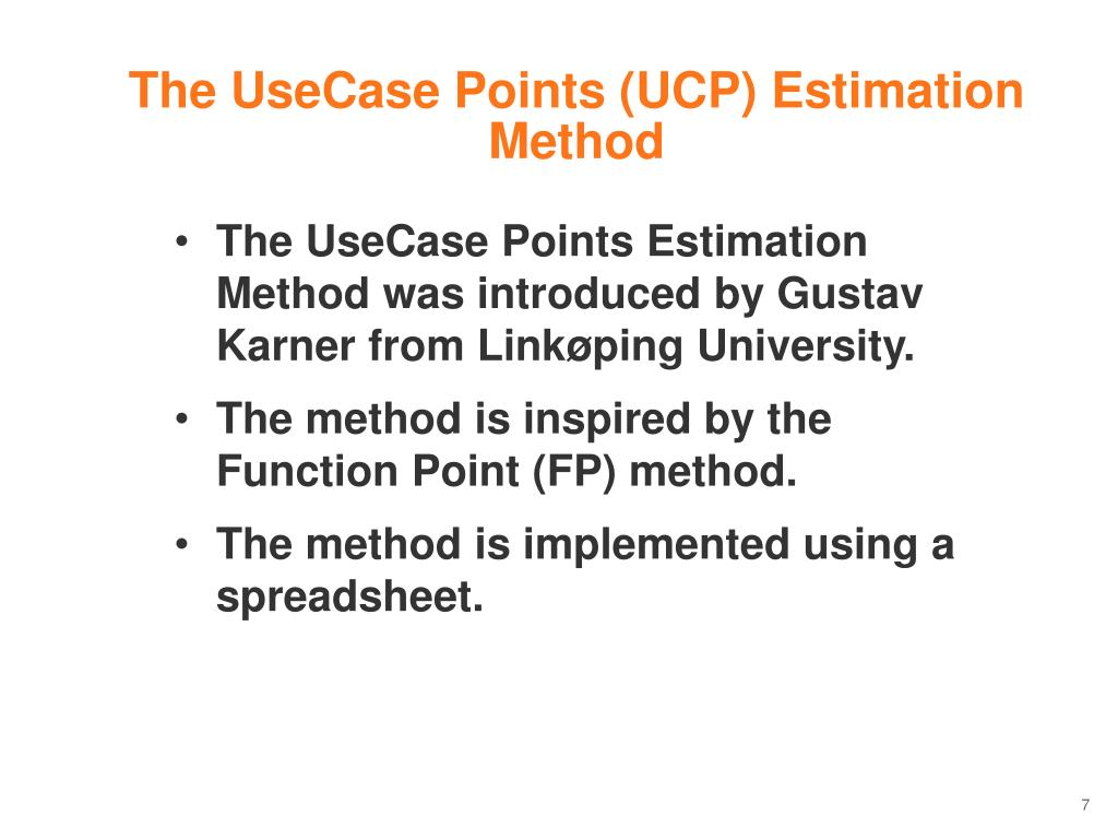 The UseCase Points (UCP) Estimation Method