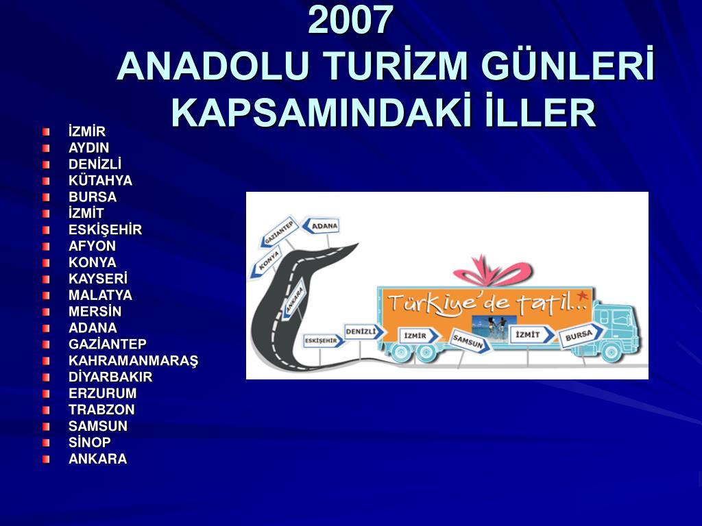 ANADOLU TURİZM GÜNLERİ KAPSAMINDAKİ İLLER