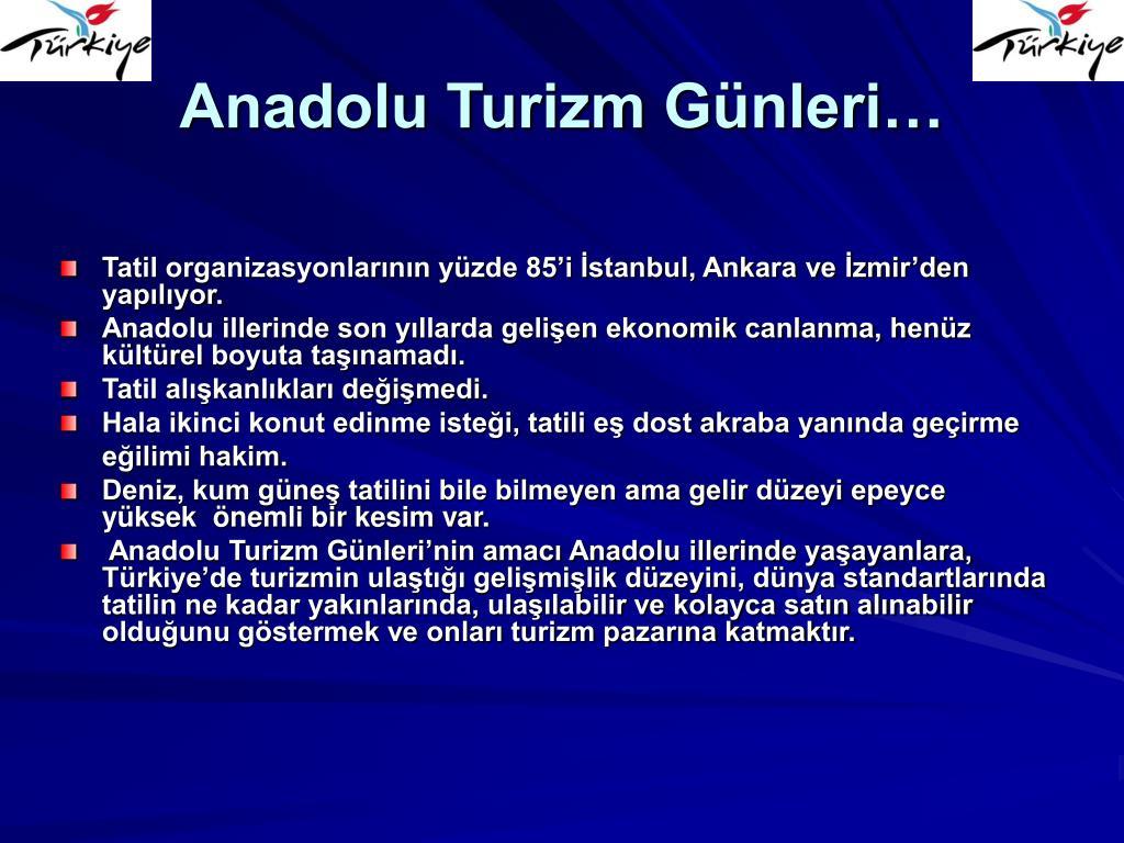 Anadolu Turizm Günleri…