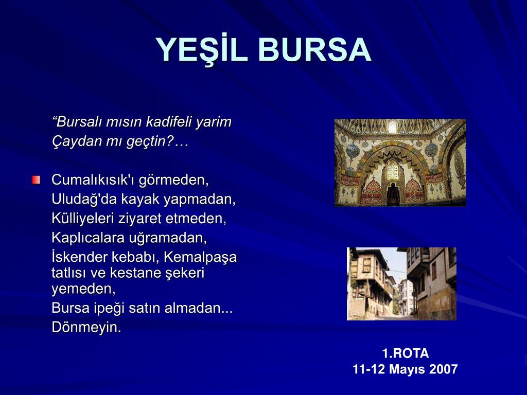 YEŞİL BURSA