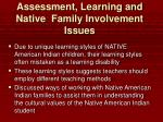assessment learning and native family involvement issues